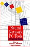 Neural Network PC Tools : A Practical Guide, Author Unknown, 0122286405