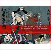 Japanese Warriors, Rogues and Beauties, , 0486476405