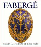 Faberge : Virginia Museum of Fine Arts, Curry, David P., 0917046404