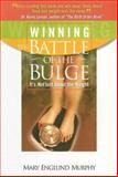 Winning the Battle of the Bulge, Mary Englund Murphy, 0977826406