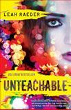 Unteachable, Leah Raeder, 1476786402