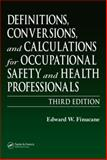 Definitions, Conversions, and Calculations for Occupational Safety and Health Professionals, Finucane, Edward W., 1566706408