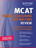 Kaplan MCAT Verbal Reasoning and Writing Review, Kaplan Higher Education Staff, 1607146401