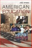 American Education with PowerWeb, Spring, Joel H., 0072546409