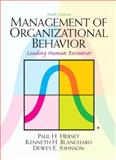 Management of Organizational Behavior, Hersey, Paul H. and Blanchard, Kenneth H., 0132556405