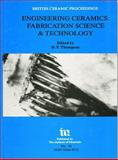 Engineering Ceramics : Fabrication Science and Technology, , 0901716405