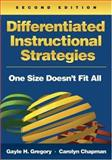 Differentiated Instructional Strategies : One Size Doesn't Fit All, Chapman, Carolyn, 1412936403