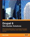 Drupal 6 Site Builder Solutions, Noble, Mark, 1847196403
