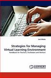 Strategies for Managing Virtual Learning Environment, Joel Mtebe, 3844306404