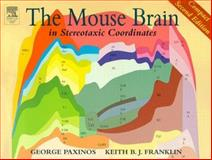 The Mouse Brain in Stereotaxic Coordinates, Paxinos, George and Franklin, Keith B. J., 012547640X