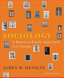 Sociology : A Down-to-Earth Approach, Core Concepts, Henslin, James M., 020511640X