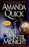 Wait until Midnight, Amanda Quick, 0425206408