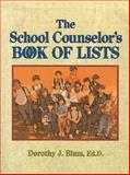 The School Counselor's Book of Lists 1st Edition