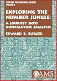 Exploring the Number Jungle : A Journey into Diophantine Analysis, Burger, Edward B., 0821826409
