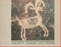 Ancient Images on Stone : Rock Art of the Californias, Jo Anne Van Tilburg, 0917956400