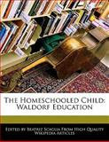 The Homeschooled Child, Bren Monteiro, 1170066402