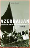 Azerbaijan : Ethnicity and the Struggle for Power in Iran, Atabaki, Touraj, 1850436401