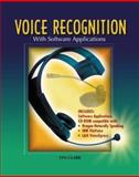 Voice Recognition with Software Applications : Student Text with CD-ROM, Clark, Lyn, 0078226414