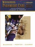 Paramedic Care Principles and Practice Vol. 4 : Trauma Emergencies, Bledsoe, Bryan E. and Porter, Robert S., 0130216410