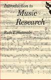 Introduction to Music Research, Watanabe, Ruth T., 0134896416