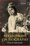 Reflections on Biography, Backscheider, Paula R., 019818641X