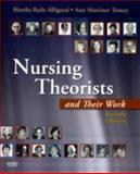 Nursing Theorists and Their Work, Alligood, Martha Raile and Marriner Tomey, Ann, 0323056415