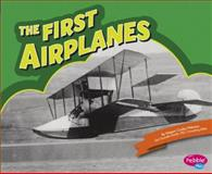 The First Airplanes, Megan Cooley Peterson, 1491406410