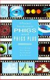 Practical Information to Phigs and Phigs Plus, Howard, Toby, 0201416417