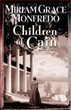 Children of Cain, Miriam G. Monfredo, 0425186415