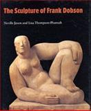 The Sculpture of Frank Dobson, Jason, Neville, 0853316414