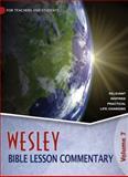Wesley Bible Lesson Commentary, Volume 7, Wesleyan Publishing House, 0898276411