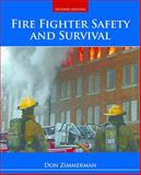 Fire Fighter Safety and Survival, Don Zimmerman, 1284036413