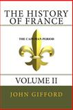 The History of France Volume II, John Gifford, 1477636412