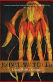 Living With a Stranger, John Stewart Collis, 1842326414