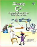 Simply C# : An Application-Driven Tutorial Approach, Deitel and Associates Staff and Deitel, Harvey M., 0131426419