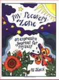 My Recovery Zone : An Expressive Journal for Myself, Stack, Pamela J., 0398076413