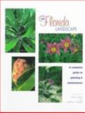 Your Florida Landscape : A Complete Guide to Planting and Maintenance, ROBERT J. BLACK, EDWARD GILMAN, 081301641X