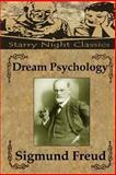 Dream Psychology, Sigmund Freud, 1490496416