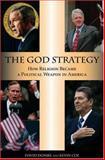 The God Strategy, David Scott Domke and Kevin Coe, 0195326415