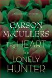 The Heart Is a Lonely Hunter, Carson McCullers, 0618526412