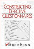 Constructing Effective Questionnaires, Peterson, Robert A., 0761916415