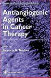 Antiangiogenic Agents in Cancer Therapy, , 0896036413
