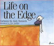 Life on the Edge, Horacek, Judy, 1876756411