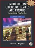 Introductory Electronic Devices and Circuits : Conventional Flow Version, Paynter, Robert and Boydell, Toby, 0131716417
