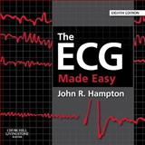 The ECG Made Easy, Hampton, John R., 0702046418