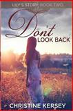 Don't Look Back, Christine Kersey, 1492766410