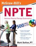 McGraw-Hill's NPTE (National Physical Therapy Examination), Dutton, Mark, 0071486410