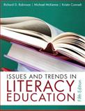 Issues and Trends in Literacy Education, Robinson, Richard David and McKenna, Michael C., 0132316412