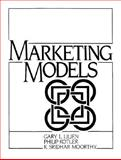 Marketing Models, Lilien, Gary L. and Kotler, Philip, 013545641X
