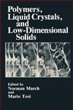 Polymers, Liquid Crystals and Low-Dimensional Solids 9780306416415